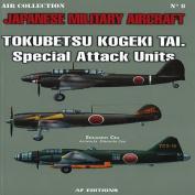 Tokubetsu Kogeki Tai