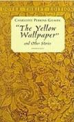 The Yellow Wallpaper [Online] [Ebook]