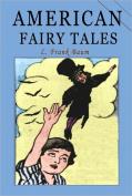 American Fairy Tales [Online] [Ebook]