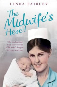 The Midwife's Here
