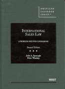 Spanogle and Winship's International Sales Law, a Problem-Oriented Coursebook, 2D