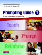 Fountas & Pinnell Prompting Guide, Part 1 for Oral Reading and Early Writing