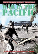 War in the Pacific (Graphic Modern History