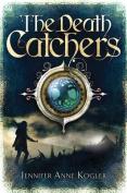 The Death Catchers