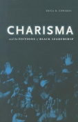 Charisma and the Fictions of Black Leadership
