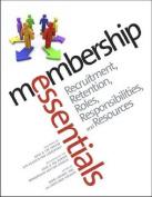 Membership Essentials