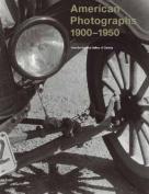 American Photographs 1900-1950