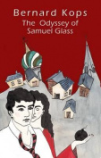 The Odyssey of Samuel Glass