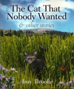 The Cat That Nobody Wanted and Other Stories