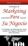 Estrategias de Marketing Comprobadas Para Expandir Su Negocio