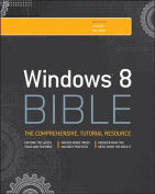 Windows 8 Bible (Bible)