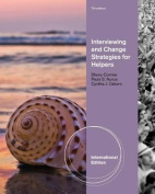 Interviewing and Change Strategies for Helpers, International Edition