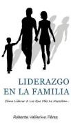 Liderazgo En La Familia [Spanish]