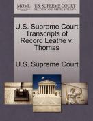 U.S. Supreme Court Transcripts of Record Leathe V. Thomas