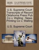 U.S. Supreme Court Transcripts of Record Oklahoma Press Pub Co V. Walling