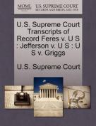 U.S. Supreme Court Transcripts of Record Feres V. U S