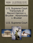 U.S. Supreme Court Transcripts of Record Harmon V. Brucker