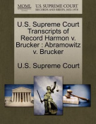 U.S. Supreme Court Transcripts of Record Harmon V. Brucker