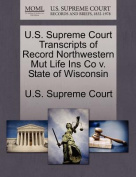 U.S. Supreme Court Transcripts of Record Northwestern Mut Life Ins Co V. State of Wisconsin