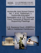 Hortonville Joint School District No. 1, et al., Petitioners, V. Hortonville Education Association et al. U.S. Supreme Court Transcript of Record with Supporting Pleadings