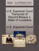 U.S. Supreme Court Transcript of Record Breaux V. State of Louisiana
