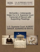 McCardle V. Indianapolis Water Co U.S. Supreme Court Transcript of Record with Supporting Pleadings