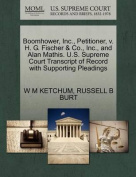 Boomhower, Inc., Petitioner, V. H. G. Fischer & Co., Inc., and Alan Mathis. U.S. Supreme Court Transcript of Record with Supporting Pleadings