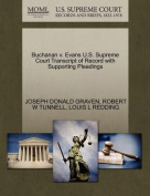 Buchanan V. Evans U.S. Supreme Court Transcript of Record with Supporting Pleadings