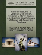Clinton Foods, Inc., a Delaware Corporation, Petitioner, V. Marvin Youngs. U.S. Supreme Court Transcript of Record with Supporting Pleadings
