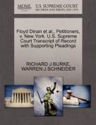 Floyd Dinan et al., Petitioners, V. New York. U.S. Supreme Court Transcript of Record with Supporting Pleadings