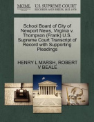 School Board of City of Newport News, Virginia V. Thompson (Frank) U.S. Supreme Court Transcript of Record with Supporting Pleadings