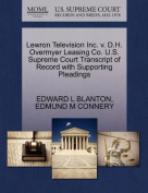 Lewron Television Inc. V. D.H. Overmyer Leasing Co. U.S. Supreme Court Transcript of Record with Supporting Pleadings