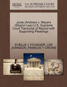 Juras (Andrew) V. Meyers (Sharon Lee) U.S. Supreme Court Transcript of Record with Supporting Pleadings