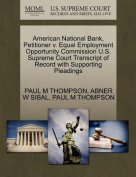 American National Bank, Petitioner V. Equal Employment Opportunity Commission U.S. Supreme Court Transcript of Record with Supporting Pleadings