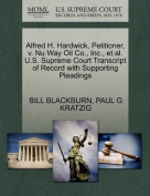 Alfred H. Hardwick, Petitioner, V. NU Way Oil Co., Inc., et al. U.S. Supreme Court Transcript of Record with Supporting Pleadings