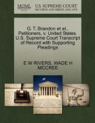G. T. Brandon et al., Petitioners, V. United States. U.S. Supreme Court Transcript of Record with Supporting Pleadings