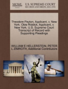 Theodore Payton, Applicant, V. New York. Obie Riddick, Applicant, V. New York. U.S. Supreme Court Transcript of Record with Supporting Pleadings