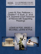 Lewis W. Poe, Petitioner, V. Charles F. G. Kuyk, JR., et al. U.S. Supreme Court Transcript of Record with Supporting Pleadings