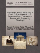 Samuel H. Sloan, Petitioner, V. Frank G. Raichle et al. U.S. Supreme Court Transcript of Record with Supporting Pleadings
