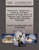 Raymond E. Trafelet et al. V. James R. Thompson, Governor of Illinois, et al. U.S. Supreme Court Transcript of Record with Supporting Pleadings