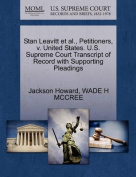 Stan Leavitt et al., Petitioners, V. United States. U.S. Supreme Court Transcript of Record with Supporting Pleadings