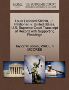 Louis Leonard Kitchin, JR., Petitioner, V. United States. U.S. Supreme Court Transcript of Record with Supporting Pleadings