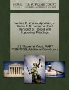 Ventura E. Ybarra, Appellant, V. Illinois. U.S. Supreme Court Transcript of Record with Supporting Pleadings