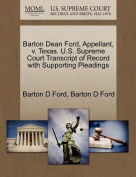 Barton Dean Ford, Appellant, V. Texas. U.S. Supreme Court Transcript of Record with Supporting Pleadings