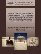 Joseph Dottino, Petitioner, V. United States. U.S. Supreme Court Transcript of Record with Supporting Pleadings
