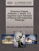 Rosemary Pappas, Petitioner, V. Illinois. U.S. Supreme Court Transcript of Record with Supporting Pleadings