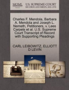 Charles F. Mendola, Barbara A. Mendola and Joseph L. Nemeth, Petitioners, V. Lees Carpets et al. U.S. Supreme Court Transcript of Record with Supporting Pleadings
