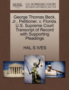 George Thomas Beck, JR., Petitioner, V. Florida. U.S. Supreme Court Transcript of Record with Supporting Pleadings