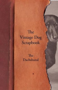 The Vintage Dog Scrapbook - The Dachshund