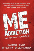 ME Addiction